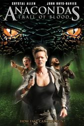 دانلود فیلم Anacondas 4: Trail of Blood 2009